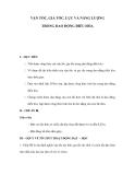 VẬN TỐC, GIA TỐC, LỰC VÀ NĂNG LƯỢNG TRONG DAO ĐỘNG ĐIỀU HÒA
