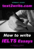 How to write IELTS Essays