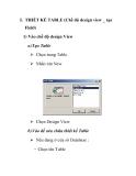 THIẾT KẾ TABLE (Chế độ design view _ tạo Field)
