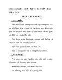 Giáo án sinh học lớp 6 - Bài 41: HẠT KÍN - ĐẶC ĐIỂM CỦA THỰC VẬT HẠT KÍN