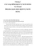 Chương 1 CÁC LOẠI HÌNH DỊCH VỤ NGÂN HÀNG VÀ VÌ SAO PHẢI ĐA DẠNG HOÁ DỊCH VỤ NGÂN HÀNG