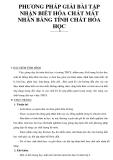 PHƯƠNG PHÁP GIẢI BÀI TẬP NHẬN BIẾT HÓA CHẤT MẤT NHÃN BẰNG TÍNH CHẤT HÓA HỌC