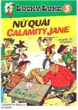 Lucky Luke tập 05 - Nữ Quái Calamity Jane  (xuất bản 2011)