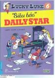"""Lucky Luke tập 06 - """"Siêu Báo"""" Daily Star (xuất bản 2011)"""