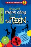Tôi tài giỏi bạn cũng thế 2: Bí quyết thành công cho tuổi teen - NXB Phụ Nữ