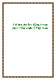 Vai trò của lao động trong phát triển kinh tế Việt Nam