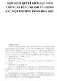 MỘT SỐ BÍ QUYẾT GIÚP HỌC SINH LỚP 8 CÂN BẰNG NHANH VÀ CHÍNH XÁC MỘT PHƯƠNG TRÌNH HOÁ HỌC.