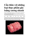 Cẩn thân với những loại thực phẩm gây loãng xương nhanh