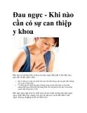 Đau ngực - Khi nào cần có sự can thiệp y khoa