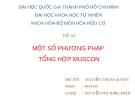 Báo cáo: Một số phương pháp tổng hợp muscon