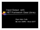 Input/Output with .NET Framework Class Library