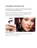 Trang điểm cho đôi mắt to tròn