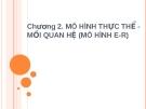 Chương 2. MÔ HÌNH THỰC THỂ MỐI QUAN HỆ (MÔ HÌNH E-R)