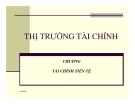 Bài giảng tài chính tiền tệ - Chương 3