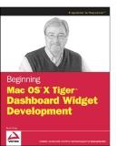 BeginningMac OS X Tiger Dashboard Widget Development 2006 phần 1