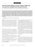 """Báo cáo y học: """"Should Younger Siblings of Peanut-Allergic Children Be Assessed by an Allergist before Being Fed Peanut"""""""