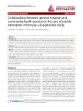 "Báo cáo y học: ""Collaboration between general hospitals and community health services in the care of suicide attempters in Norway: a longitudinal study"""