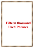 Fifteen thousand Used Phrases