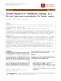 """báo cáo khoa học: """"Clinical relevance of """"withdrawal therapy"""" as a form of hormonal manipulation for breast cancer"""""""