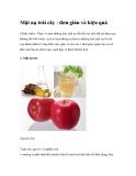 Mặt nạ trái cây - đơn giản và hiệu quả