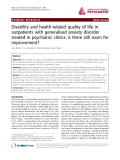 "Báo cáo y học: ""Disability and health-related quality of life in outpatients with generalised anxiety disorder treated in psychiatric clinics: is there still room for improvement"""