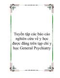 Tuyển tập các báo cáo nghiên cứu về y học được đăng trên tạp chí y học General Psychiatry