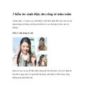 3 kiểu tóc sành điệu cho công sở mùa xuân