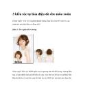 3 kiểu tóc tự làm điệu đà cho mùa xuân