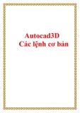 Autocad3D - Các lệnh cơ bản