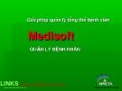 Giải pháp quản lý tổng thể bệnh viện - Medisoft