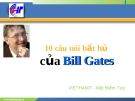 10 câu nói bất hủ từ Bill Gates