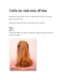 2 kiểu tóc xinh tươi, dễ làm