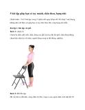 5 bài tập giúp bạn có tay mảnh, chân thon, bụng nhỏ