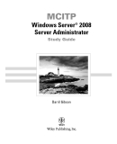 MCITP Windows Server 2008 Server Administrator Study Guide phần 1