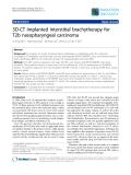 """Báo cáo khoa học: """"3D-CT implanted interstitial brachytherapy for T2b nasopharyngeal carcinoma"""""""
