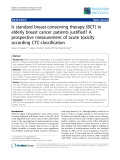 """Báo cáo khoa học: """"Is standard breast-conserving therapy (BCT) in elderly breast cancer patients justified? A prospective measurement of acute toxicity according CTC-classification"""""""