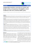 """Báo cáo khoa học: """"Independent position correction on tumor and lymph nodes; consequences for bladder cancer irradiation with two combined IMRT plan"""""""