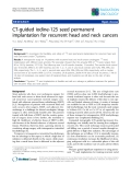"""Báo cáo khoa học: """"CT-guided iodine-125 seed permanent implantation for recurrent head and neck cancers"""""""