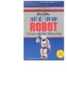 Hướng dẫn thiết kế lắp ráp Robot từ các linh kiên thông dụng part 1