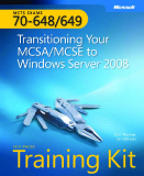 Microsoft Press mcts training kit 70 - 648 transitioning your mcsa mcse to window server 2008 phần 1