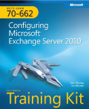 mcts training kit 70 - 652 70-622 Configuring Microsoft Exchange Server 2010 phần 1