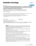 """Báo cáo khoa học: """" Accelerated high-dose radiotherapy alone or combined with either concomitant or sequential chemotherapy; treatments of choice in patients with Non-Small Cell Lung Cancer"""""""