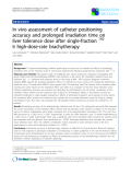 """Báo cáo khoa học: """" In vivo assessment of catheter positioning accuracy and prolonged irradiation time on liver tolerance dose after single-fraction 192 Ir high-dose-rate brachytherapy"""""""