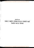 Thiết Kế Chi Tiết Máy Trên Máy Tính: Phần 2 - GS TS An Hiệp, PGS TS Trần Vĩnh Hưng, KS Nguyễn Văn Hiệp