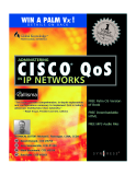 ADMINISTERING CISCO QoS IP NETWORKS