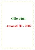 Giáo trình Autocad 2D - 2007