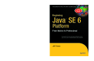Beginning Java SE 6  Platform  From Novice to Professional phần 1