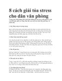 8 cách giải tỏa stress cho dân văn phòng