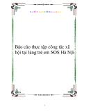 Báo cáo thực tập công tác xã hội tại làng trẻ em SOS Hà Nội