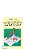 Tự học viết tiếng Nhật căn bản Katakana part 1